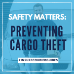 Safety Matters: Preventing Cargo Theft